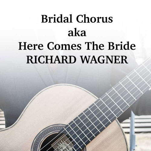 Bridal Chorus / Here Comes The Bride (Wagner)